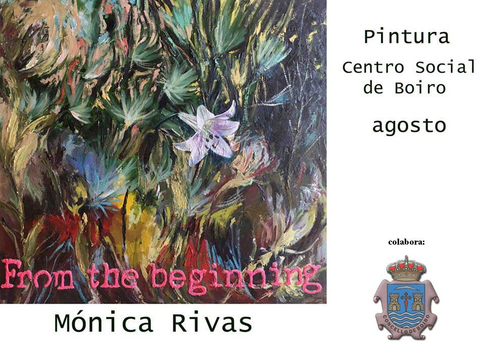 Expo. de Mónica Rivas: From the beginning